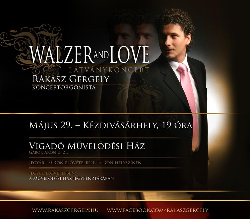 Rákász Gergely: Walzer & Love látványkoncert