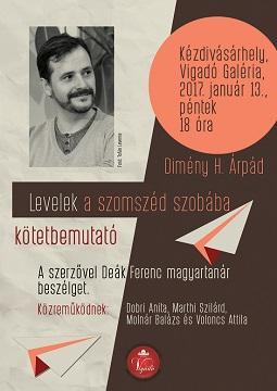 Levelek a szomszéd szobába: Dimény H. Árpád új verskötetének bemutatója